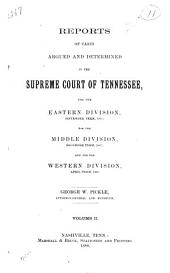 Reports of Cases Argued and Determined in the Supreme Court of Tennessee: Volume 86