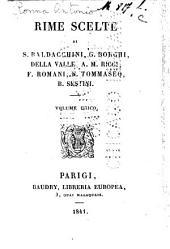 Rime scelte di S. Baldacchini, G. Borghi, Della Valle, A.M. Ricci, F. Romani, N. Tommaseo, B. Sestini ...