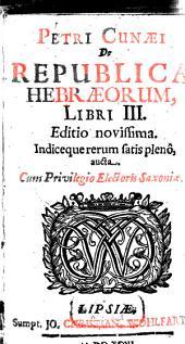Petri Cunaei Republica Hebraeorum libri III