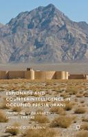 Espionage and Counterintelligence in Occupied Persia  Iran  PDF