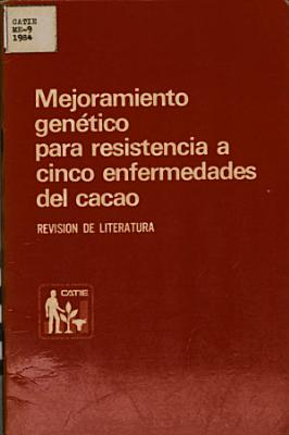 Mejoramiento gen  tico para resistencia a cinco enfermedades del cacao PDF