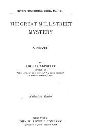 The Great Mill Street Mystery: A Novel