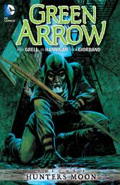 Green Arrow Vol. 1: Hunters Moon