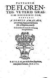 De florentissimis veteris Graeciae regionibus commentarii a Romulo Amasaeo conversi