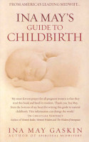 Ina May s Guide to Childbirth PDF