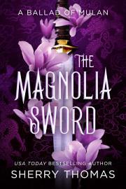 The Magnolia Sword
