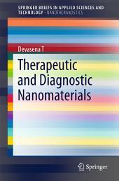 Therapeutic and Diagnostic Nanomaterials