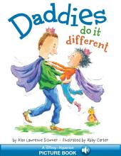 Daddies Do It Different: A Hyperion Read-Along