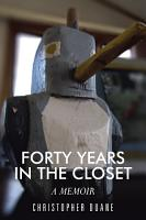 FORTY YEARS IN THE CLOSET PDF