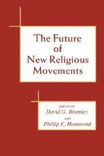 The Future of New Religious Movements