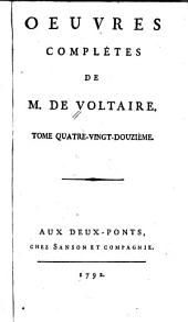 Oeuvres complètes de M. de Voltaire: Volume92