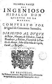 Primera parte del ingenioso hidalgo don Quixote de la Mancha