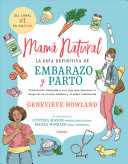 Mam   Natural   the Mama Natural Week By Week Guide to Pregnancy and Childbirth