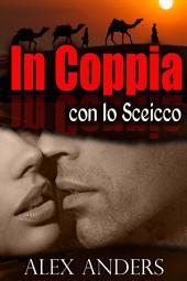 In Coppia con lo Sceicco (BBW, BDSM letteratura erotica)