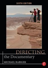 Directing the Documentary: Edição 6