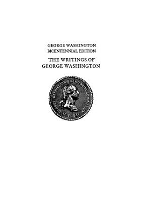The Writings of George Washington from the Original Manuscript Sources 1745-1799 Volume 13 October 1, 1778-January 11, 1779