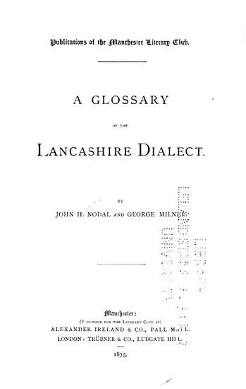 A Glossary of the Lancashire Dialect PDF