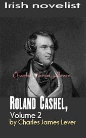 Roland Cashel, Volume 2: Irish novelist
