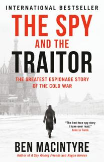 The Spy and the Traitor Book