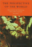 Civilization and Capitalism  15th 18th Century  The perspective of the world PDF