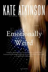 Emotionally Weird: A Novel