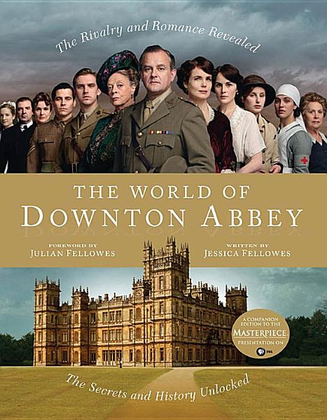 Download The World of Downton Abbey Book