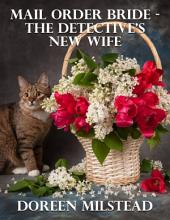 Mail Order Bride – the Detective's New Wife