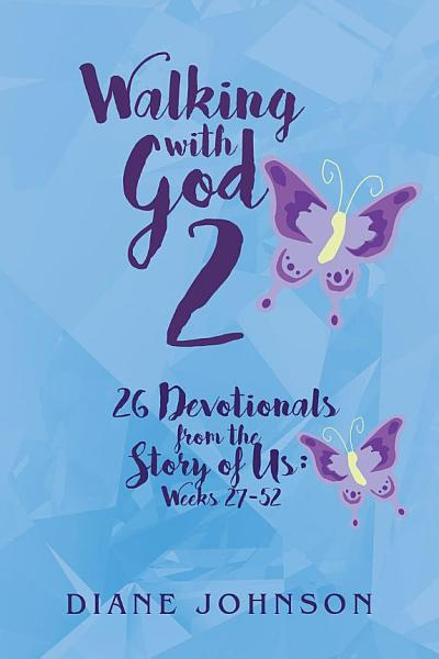 Walking With God 2