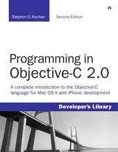 Programming in Objective-C 2.0: Edition 2