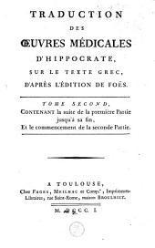 Traduction des oeuvres médicales d'Hippocrate sur le texte grec, d'après l'édition de Foës: Volume2