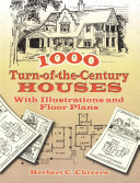 1000 Turn-of-the-Century Houses