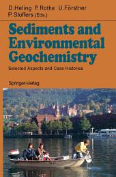 Sediments and Environmental Geochemistry: Selected Aspects and Case Histories