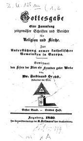 Gottesgabe: eine Sammlung zeitgemäßger Schriften und Berichte für Religion und Kirche, Band 1,Ausgabe 3