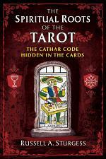The Spiritual Roots of the Tarot