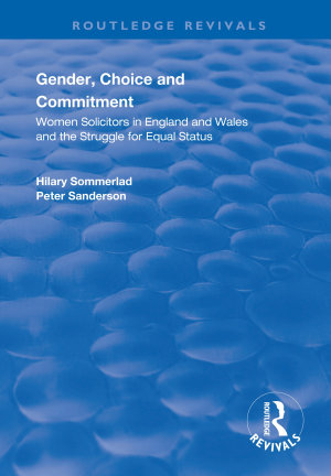 Gender  Choice and Commitment