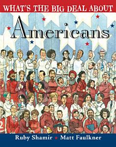 What s the Big Deal About Americans Book