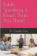 Public Speaking is Easier Than You Think Book