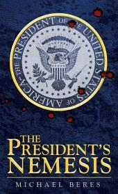 The President's Nemesis