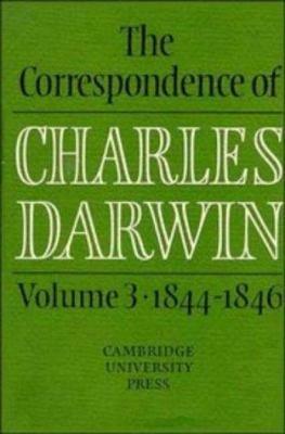 The Correspondence of Charles Darwin  Volume 3  1844 1846 PDF