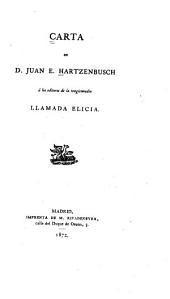 Carta de D. Juan E. Hartzenbusch á los editores de la tragicomedia llamada Elicia