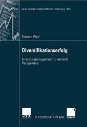 Diversifikationserfolg: Eine top-management-orientierte Perspektive