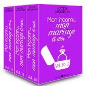 Mon inconnu, mon mariage et moi - Vol. 10-12