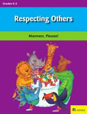 Respecting Others: Manners, Please!