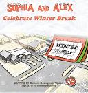 Sophia and Alex Celebrate Winter Break