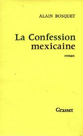 La confession mexicaine