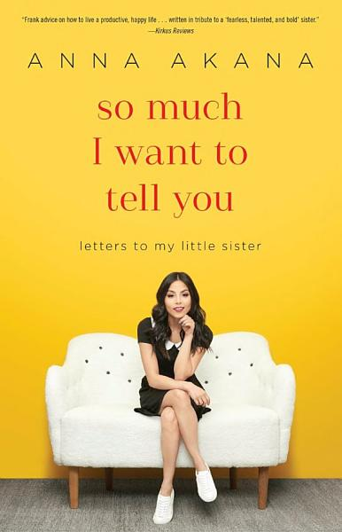 Download So Much I Want to Tell You Book