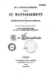 """De la nouvelle proposition relative au bannissement de Charles X et de sa famille ou suite de mon dernier écrit : """"De la Restauration et de la monarchie élective"""""""