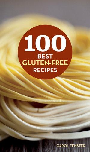 100 Best Gluten Free Recipes