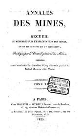 Annales des mines: ou recueil de mémoires sur l'exploitation des mines et sur les sciences et les arts qui s'y rapportent, Volume11
