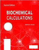 BIOCHEMICAL CALCULATIONS  2ND ED PDF
